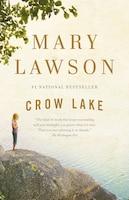 Crow Lake: A Novel