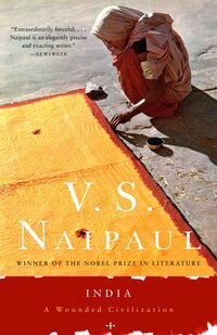 India: A Wounded Civilization: A Wounded Civilization