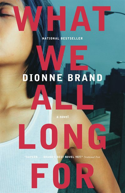 Book What We All Long For by Dionne Brand