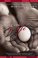 Book Swing Low: A Life by Miriam Toews
