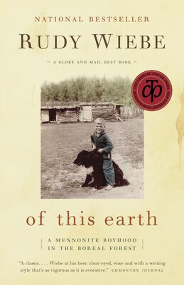 Book Of This Earth: A Mennonite Boyhood In The Boreal Forest by Rudy Wiebe