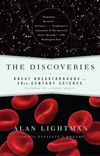 The Discoveries: Great Breakthroughs in 20th-Century Science
