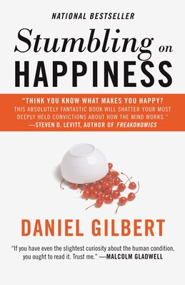 Book Stumbling on Happiness by Daniel Gilbert
