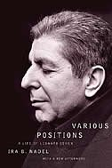 Book Various Positions: A Life Of Leonard Cohen by Ira B. Nadel