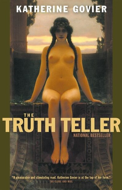 The Truth Teller by Katherine Govier