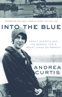 Book Into The Blue by Andrea Curtis