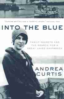 Into the Blue by Andrea Curtis