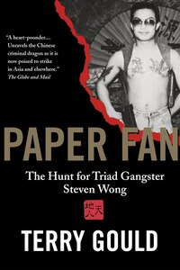 Paper Fan: The Hunt for Triad Gangster Steven Wong