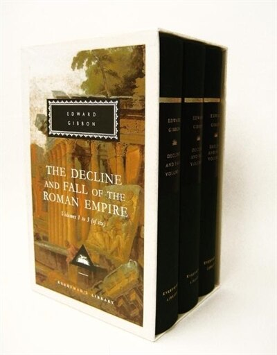 The Decline And Fall Of The Roman Empire, Volumes 1 To 3 (of Six): Volumes 1, 2, 3 by Edward Gibbon