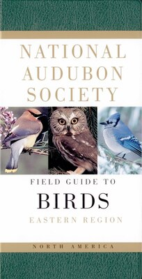Book National Audubon Society Field Guide To North American Birds--e: Eastern Region - Revised Edition by National Audubon Society
