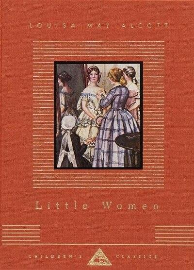 Little Women by Louisa May Alcott