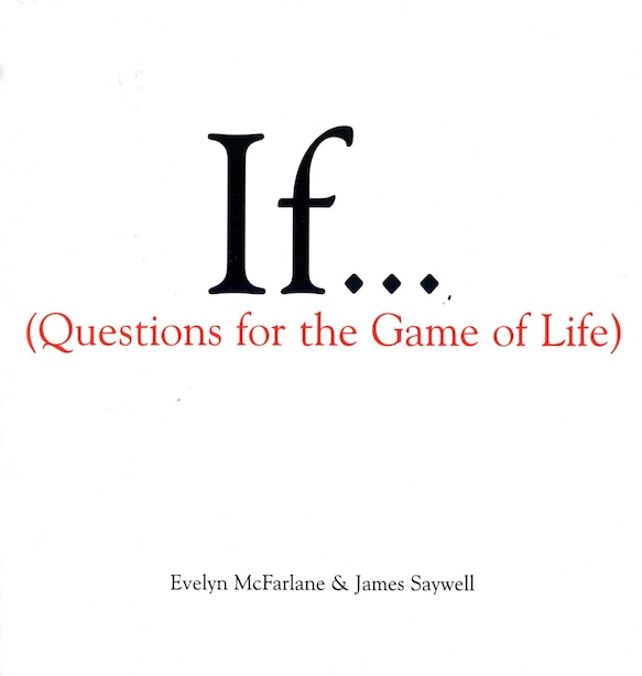 If..., Volume 1: (questions For The Game Of Life) by Evelyn Mcfarlane