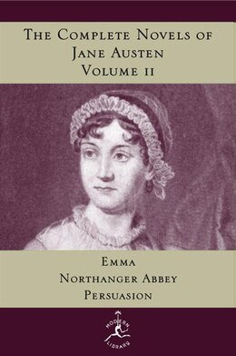 Book The Complete Novels Of Jane Austen, Volume 2: Emma, Northanger Abbey, Persuasion by Jane Austen