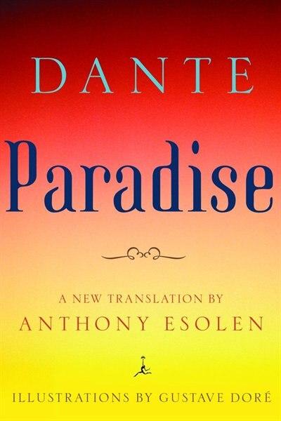 Paradise by Dante Dante