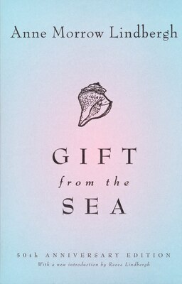 Book Gift from the Sea: 50th-anniversary Edition by Anne Morrow Lindbergh