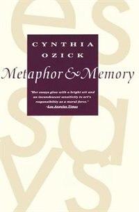 Book Metaphor & Memory by Cynthia Ozick