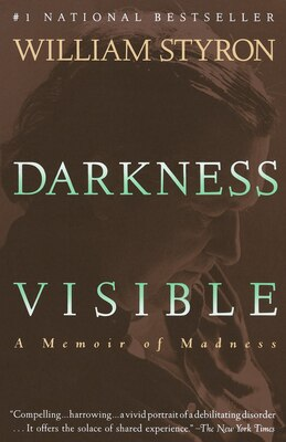 Book Darkness Visible: A Memoir Of Madness by William Styron