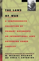 The Laws of War: A Comprehensive Collection Of Primary Documents On International Laws Governing…