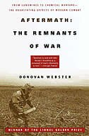 Aftermath: The Remnants Of War: From Landmines To Chemical Warfare--the Devastating Effects Of…