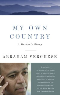 My Own Country: A Doctor's Story