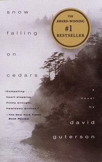 Snow Falling on Cedars: A Novel