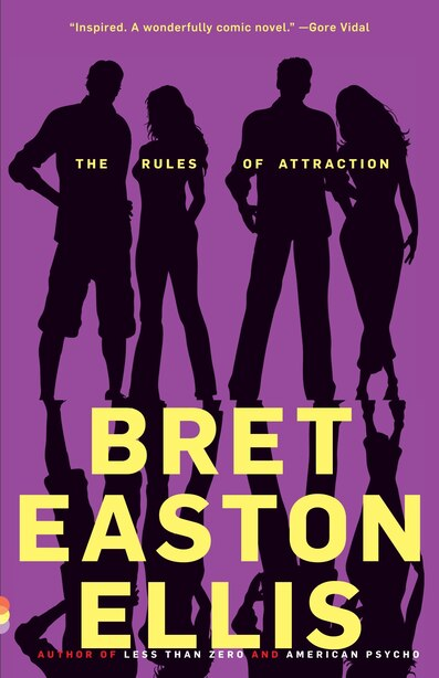The Rules Of Attraction: A Novel by Bret Easton Ellis