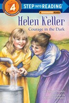 Helen Keller: Courage In The Dark