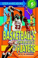 Book Basketball's Greatest Players by Sydelle Kramer
