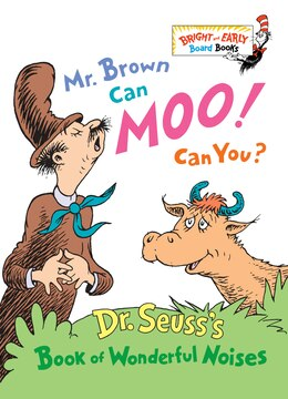 Book Mr. Brown Can Moo! Can You?: Dr. Seuss's Book Of Wonderful Noises by Seuss