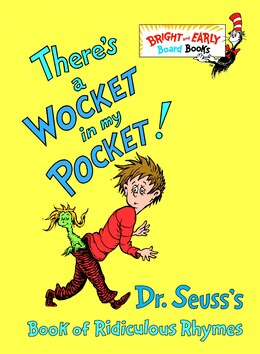 Book There's A Wocket In My Pocket!: Dr. Seuss's Book Of Ridiculous Rhymes by Seuss