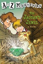 A To Z Mysteries: The Jaguar's Jewel: A to Z Mysteries