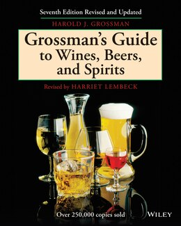 Book Grossmans Guide to Wines, Beers, and Spirits by Harold J. Grossman