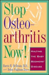 Stop Osteoarthritis Now: Halting the Baby Boomer's Disease
