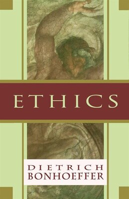 Book Ethics by Dietrich Bonhoeffer