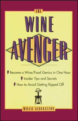 Book The Wine Avenger by Willie Gluckstern