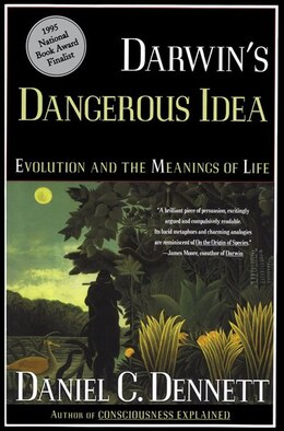 Book Darwin's Dangerous Idea: Evolution and the Meanins of Life by Daniel C. Dennett