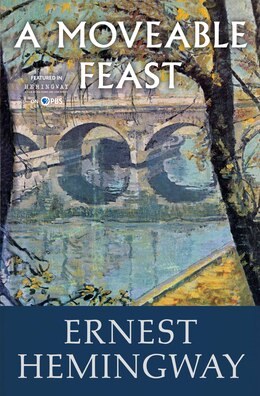 Book A Moveable Feast by Ernest Hemingway