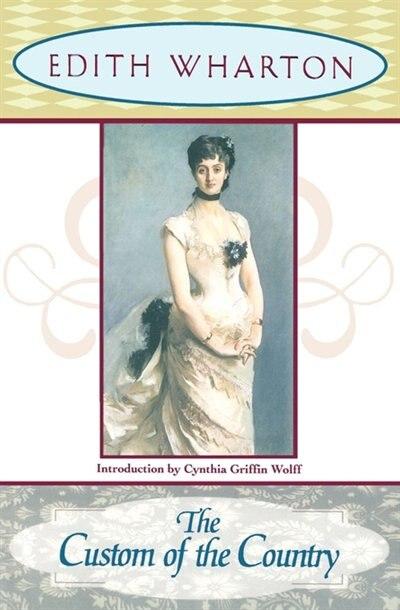 The Custom of the Country de Edith Wharton