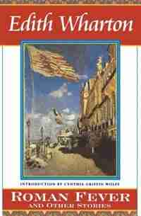 Roman Fever And Other Stories by Edith Wharton