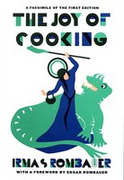 Joy Of Cooking 1931 Facsimile Edition: A Facsimile of the First Edition 1931