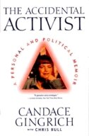The Accidental Activist: Accidental Activist by Candace Gingrich