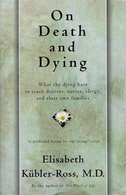 Book On Death And Dying by Elisabeth Kübler-Ross
