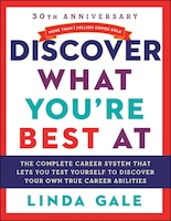 Book Discover What You're Best At: Revised For The 21st Century by Linda Gale