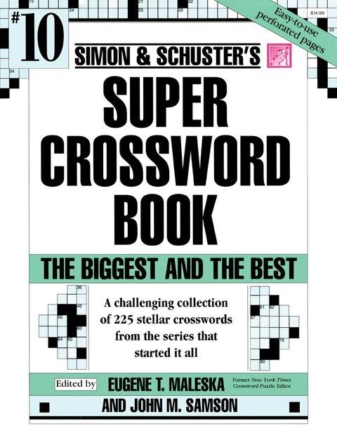 Simon & Schuster Super Crossword Book #10 by John M. Samson