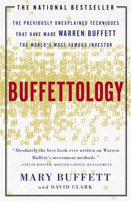 Book Buffettology: The Previously Unexplained Techniques That Have Made Warren Buffett The Worlds by Mary Buffett