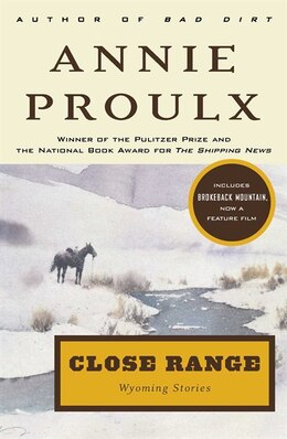 Book Close Range: Wyoming Stories by Annie Proulx