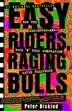 Easy Riders Raging Bulls: How the Sex-Drugs-And Rock 'N Roll Generation Saved Hollywood by Peter Biskind