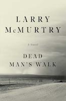 Dead Man'S Walk: A Novel