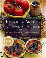 Patricia Wells At Home In Provence: Patricia Wells at Home in Provence