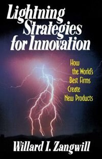 Light Strategies For Innovation by William I Zangwill